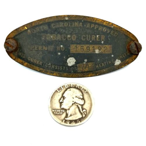 Vintage Name Plate from North Carolina Approved TOBACCO CURER brass tag