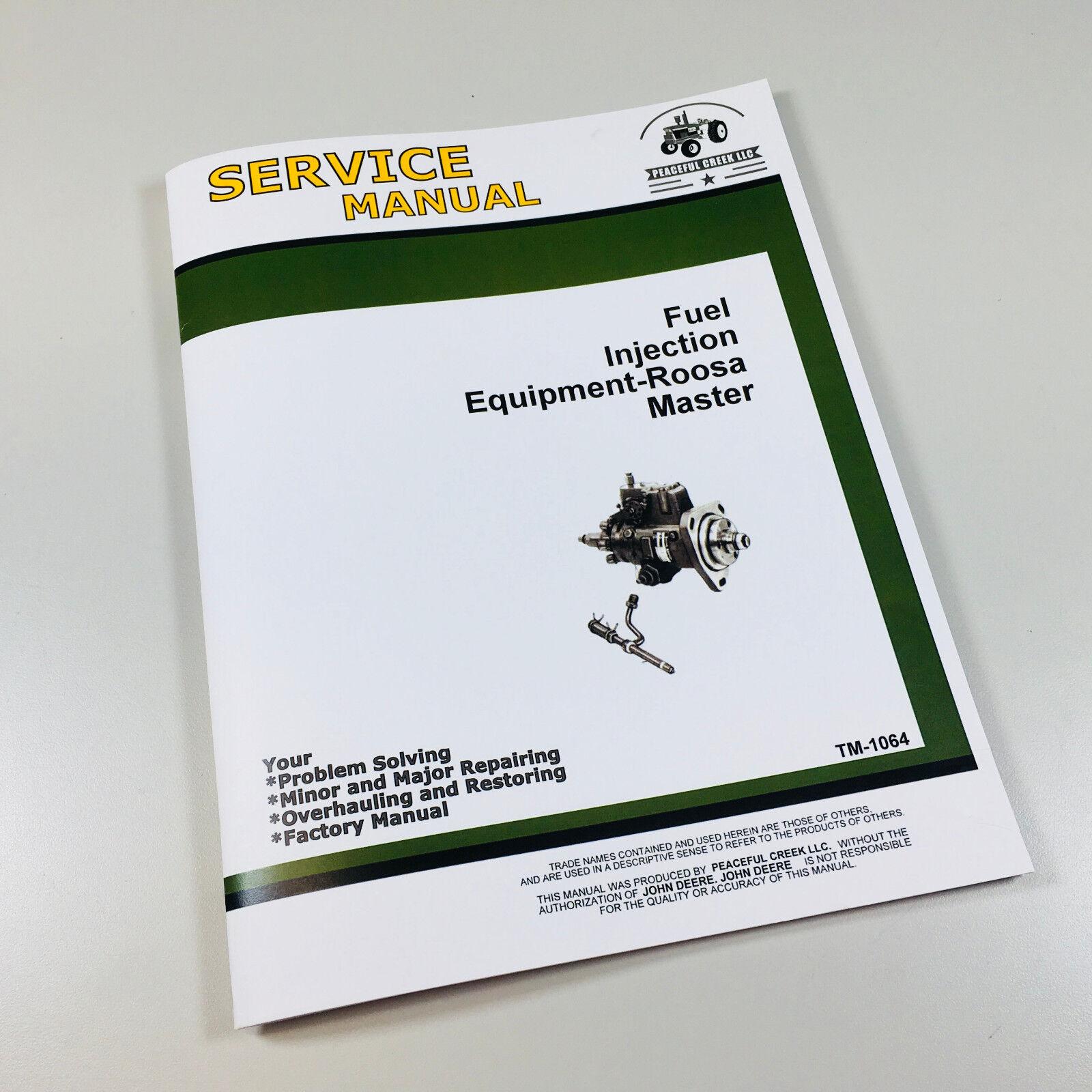 Details about FUEL INJECTION ROOSA MASTER DM2 PUMP TECH SERVICE MANUAL JOHN  DEERE 6404D ENGINE