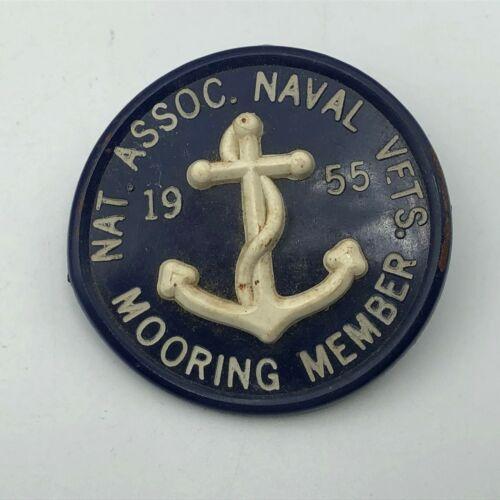 1955 NAT Assoc Naval Vets Mooring Member Pin Badge Vintage US Navy USN  N9