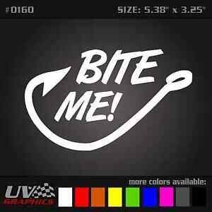 Bite me fishing hook vinyl car window decal hunting deer for Where to buy fishing license near me