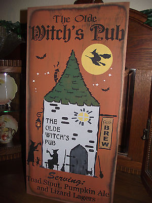 Primitive Wood Halloween sign THE OLDE WITCH'S PUB