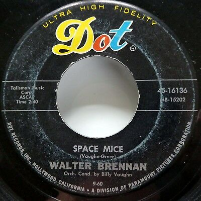WALTER BRENNAN 45 the Thievin Stranger / Space Mice DOT folk novelty  Ct373