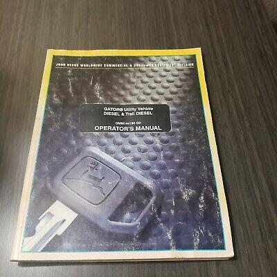 John Deere Gator Utility Vehicle Desiel Trail Diesel Omm144180 Operators Manual