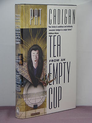 1St Hb  Signed  Artificial Reality 1  Tea From An Empty Cup By Pat Cadigan  1998
