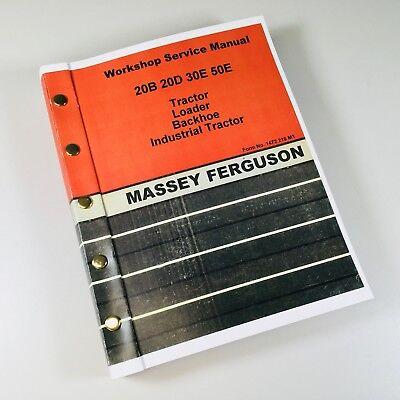 Massey Ferguson 20b 20d 30e 50e Tractor Loader Backhoe Service Repair Manual