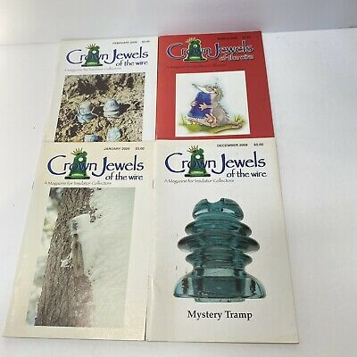 Crown Jewels of the Wire Magazine Lot of 4 2008 2009 Glass Insulators Collecting