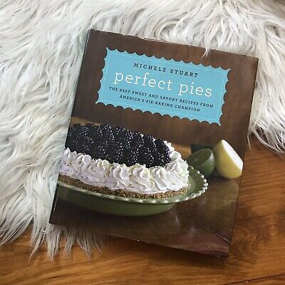 Autographed Perfect Pies: The Best Sweet and Savory Recipes America's