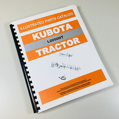 Kubota L2050dt Tractor Parts Assembly Manual Catalog Exploded Views Numbers