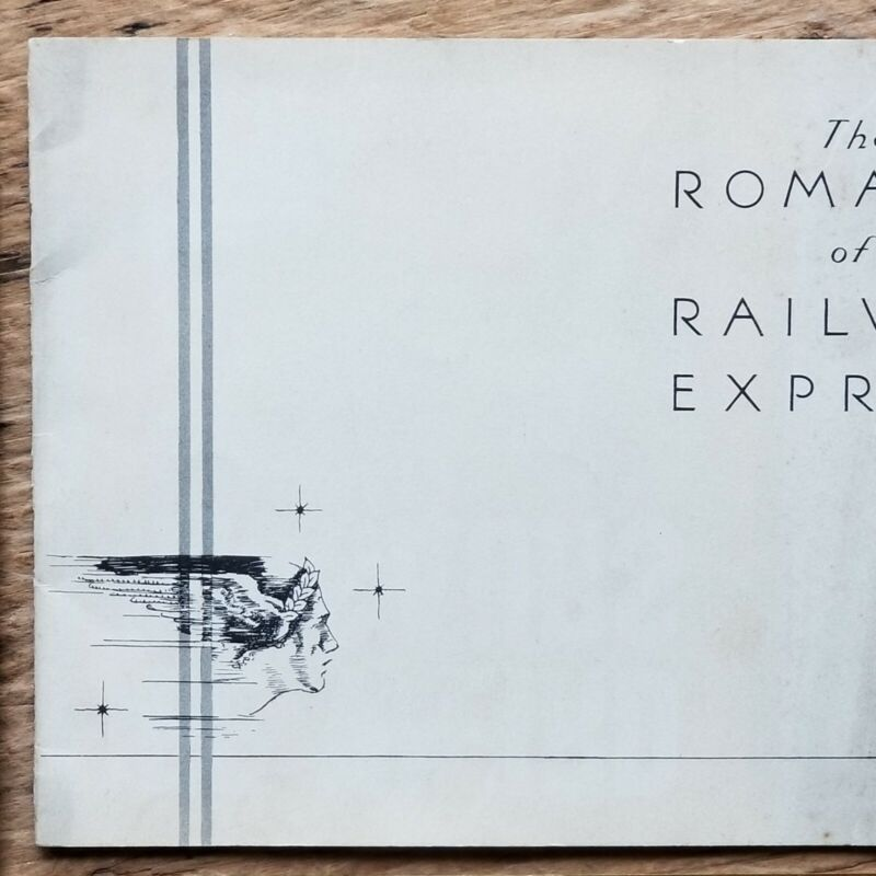 Vtg THE ROMANCE OF RAILWAY EXPRESS Century of Progress WORLDS FAIR Booklet Map