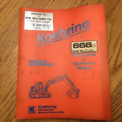 Koehring 666d Parts Book Operation Maintenance Manual Guide Hydraulic Excavator