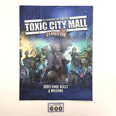 ZOMBICIDE TOXIC CITY MALL RULEBOOK ADDITIONAL RULES AND MISSIONS (Mission Mall)