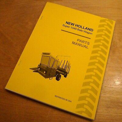 New Holland Super 1048 Bale Wagon Stackliner Parts Catalog Book List Manual Nh