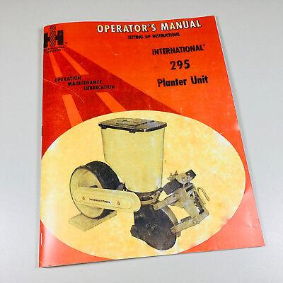 International Harvester 295 Planter Operators Owners Manual