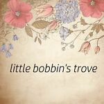 little_bobbins_trove