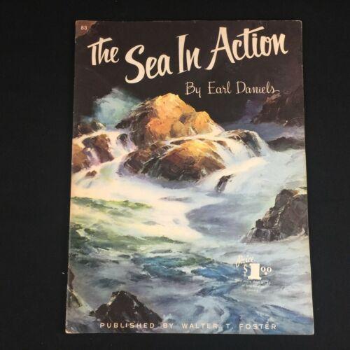 VTG ART BOOK #83 WALTER T FOSTER The Sea in Action Earl Daniels Ephemera