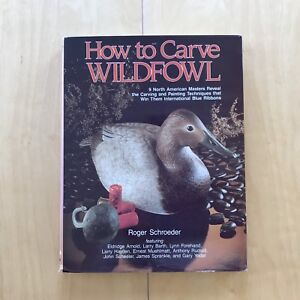 How to Carve Wildfowl: book 1 / nature art reference