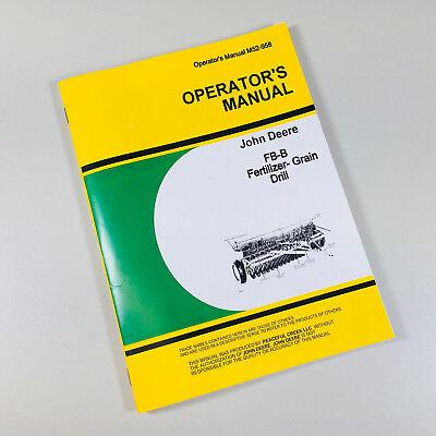 Operators Manual For John Deere Fb-b Fb117b Series Fertilizer Grain Drill Owners