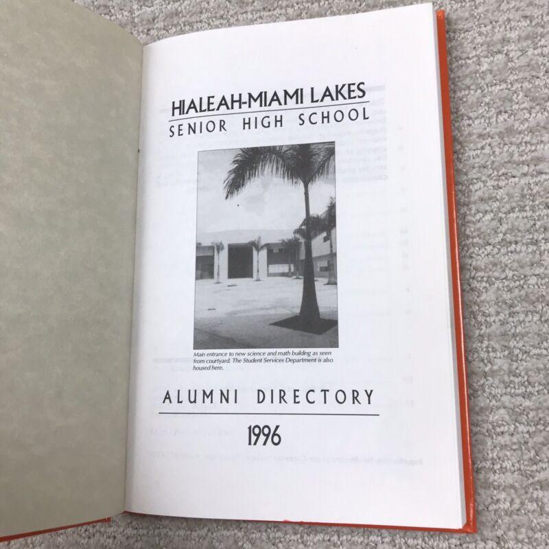Hialeah-Miami Lakes Senior High School Alumni Directory 1996 Trojans