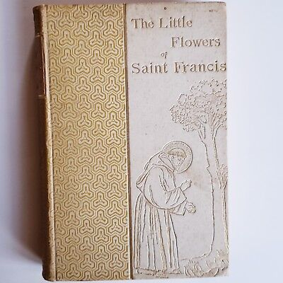 The Little Flowers of St. Francis of Assisi 1888 Antique Book Abby Langdon