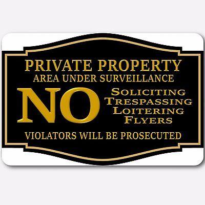 Private Property No Soliciting No Trespassing Surveillance Aluminum Sign 8X12