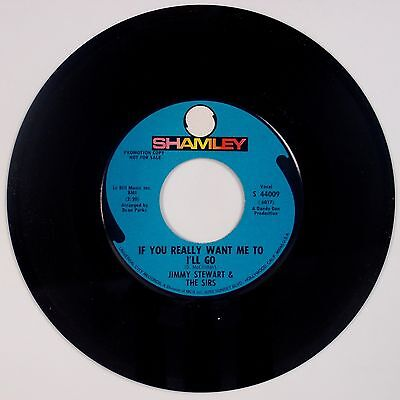 Jimmy Stewart   The Sirs  If You Really Want Me To I Ll Go Shamley Promo 45 Rare