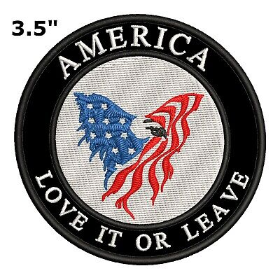 AMERICAN FLAG EMBROIDERED PATCH iron-on US AMERICA LOVE IT OR LEAVE