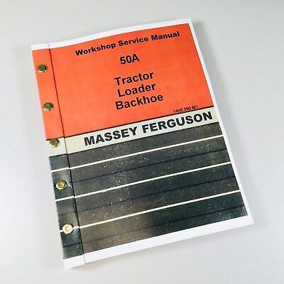 Massey Ferguson 50a Tractor Loader Backhoe Service Repair Manual Shop Book Mf