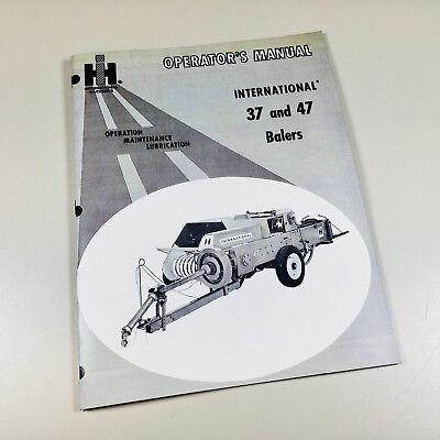 International 37 47 Baler Operators Owners Manual