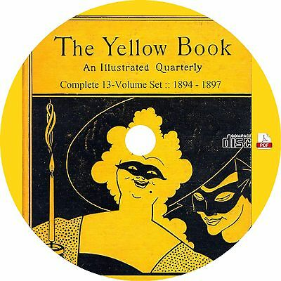 The Yellow Book Illustrated Quarterly {13 Volume Set} Magazine PDF Book CD