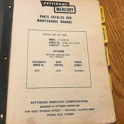 Pettibone Mercury A10000-39 Parts Catalog Maintenance Manual Electric Fork Lift