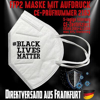 FFP2 Atemschutzmaske Mundschutz Mundmaske Zert. CE 2163 # Black Lives Matters