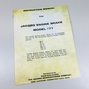 JACOBS ENGINE BRAKE MODEL #71 INSTRUCTION MANUAL DETROIT ENGINE 4-71 6-71 6V-71