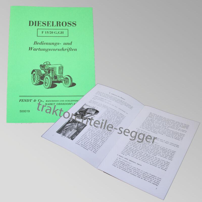 Fendt Betriebs- und Wartungsvorschriften für Dieselross F 15 / 20 G, GH 500019 Foto 1