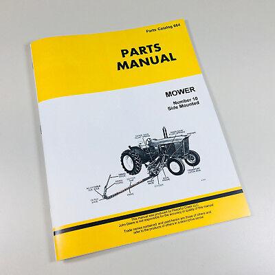 Parts Manual For John Deere Number 10 Side Mount Sickel Bar Mower Catalog Sickle