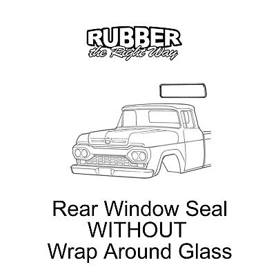 1957 1958 1959 1960 Ford F Series Truck Rear Window Seal - NO Wrap Around
