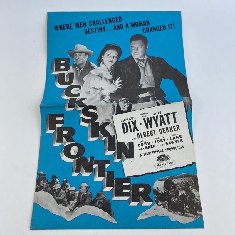 Vintage Movie Pressbook Buckskin Frontier 1943 Richard Dix Jane Wyatt  Lee Cobb