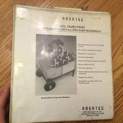 Amertec Epoxy Gel Injection Metering Pumps Operators Manual Maintenance Guide