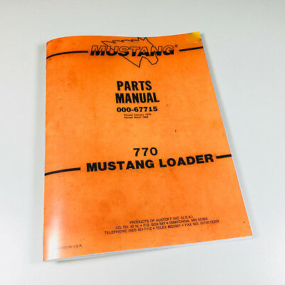 Mustang 770 Skidsteer Loader Parts Manual Catalog Exploded Views Numbers