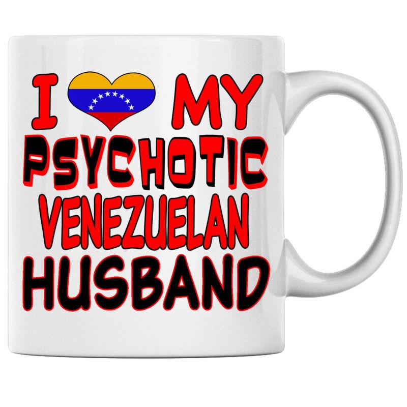 I Love My Psychotic Venezuelan Husband Venezuelan Coffee mug Venezuela Heritage