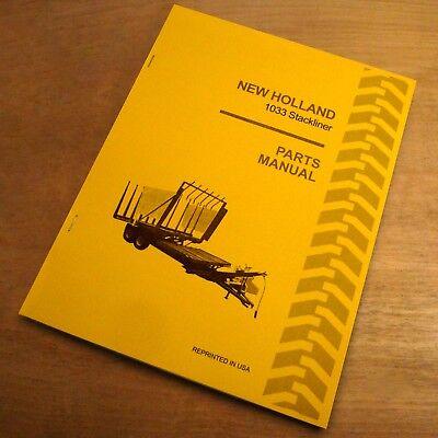 New Holland 1033 Stackliner Automatic Bale Wagon Parts Catalog Book Manual Nh