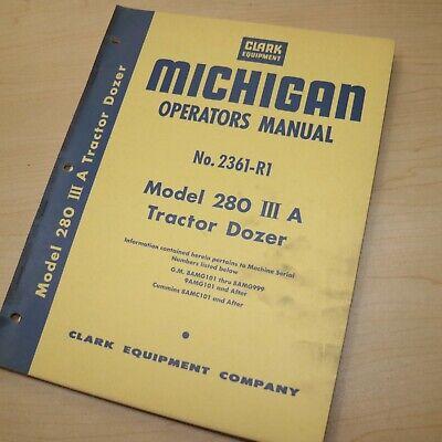 Michigan Clark 280-3a Tractor Dozer Owner Operator Operation Maintenance Manual