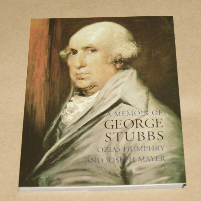 A Memoir of George Stubbs  by Humphry & Mayer    (pocket sized biography)