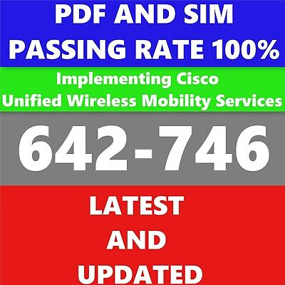 642-746 Implementing Cisco Unified Wireless Mobility Service   QA PDF&Simulator  Cisco Unified Mobility