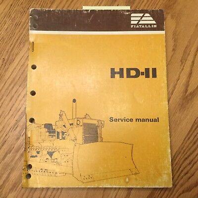 Fiat Allis Hd11 Service Shop Repair Manual Crawler Tractor Bulldozer Guide Book