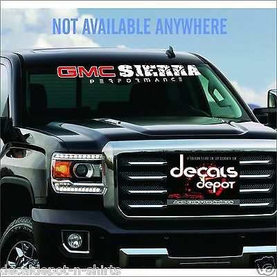 WINDSHIELD DECAL BANNER Fits GMC SIERRA 1500, 2500 HD, 3500 HD Any Year Fits Any Windshield