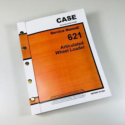 Case 621 Articulated Wheel Loader Service Repair Manual Shop Book Ovhl