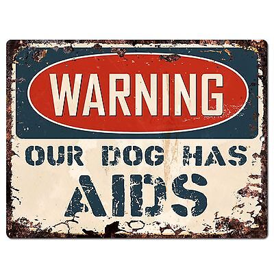 PP0976 Beware our dog has AIDS Plate Rustic Chic Sign Home Store Wall Decor Gift
