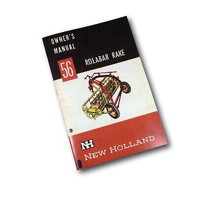 Sperry New Holland 56 Rolabar Rake Owners Operators Manual Book Maintenance