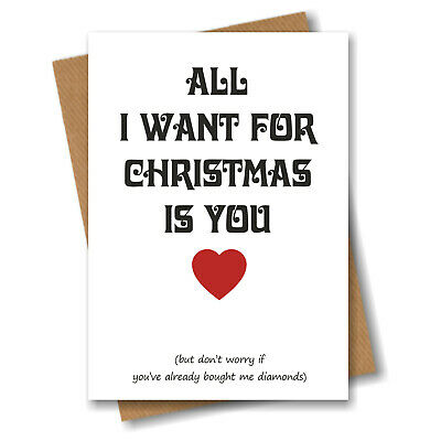 Christmas Card for Boyfriend Husband - Funny Xmas Greeting  - All I want is you ()