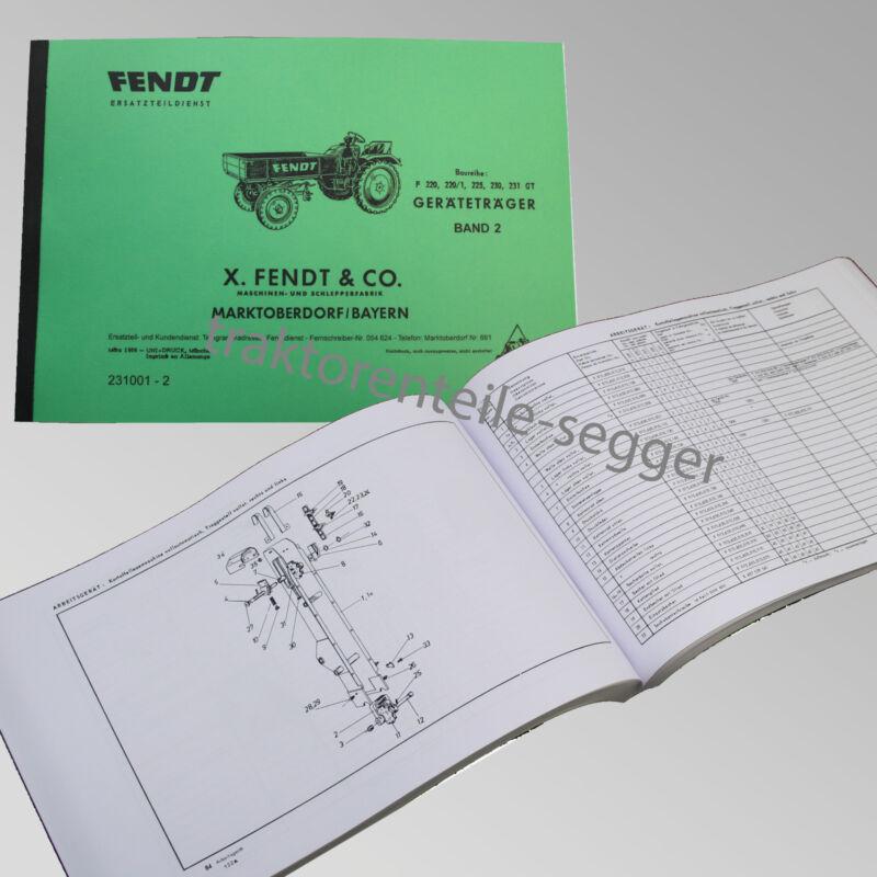 Fendt Ersatzteilliste für Geräteträger F 220, 220/1, 225, 230, 231 GT  231001-2 Foto 1